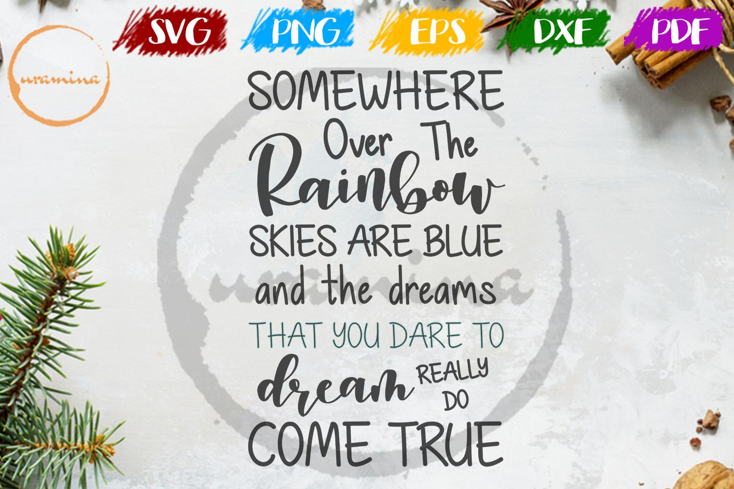 Download Free Somewhere Over The Rainbow Skies Are Graphic By Uramina for Cricut Explore, Silhouette and other cutting machines.