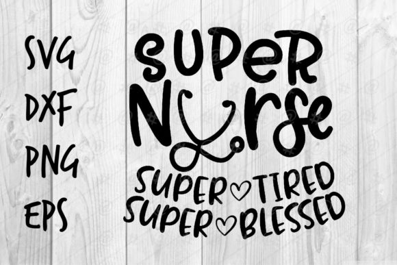 Super Nurse Graphic Crafts By spoonyprint