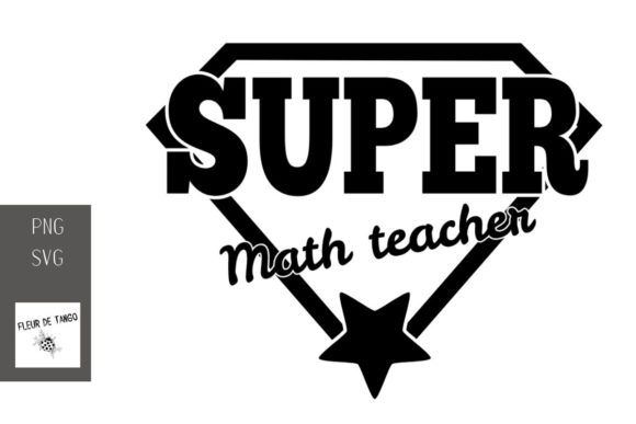 Print on Demand: Super Math Teacher Graphic Crafts By Fleur de Tango