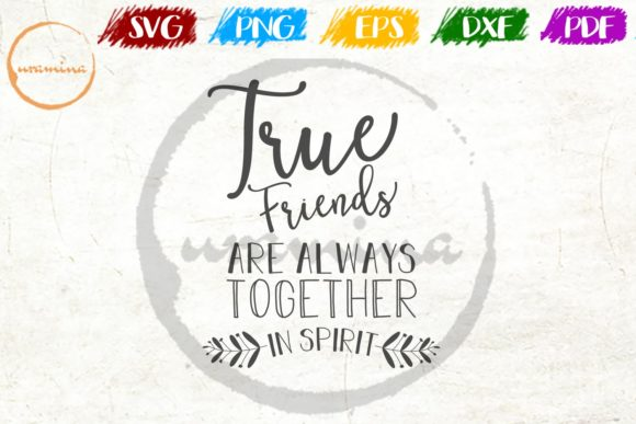 Download Free True Friends Are Always Together Graphic By Uramina Creative for Cricut Explore, Silhouette and other cutting machines.