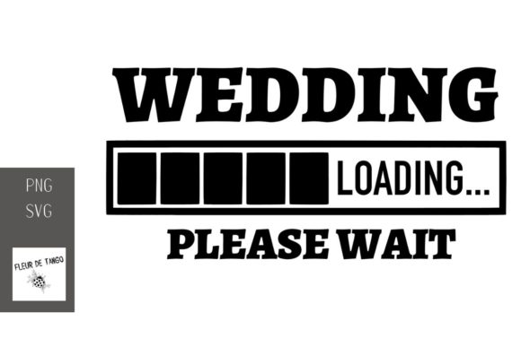 Download Free Wedding Loading Please Wait Graphic By Fleur De Tango Creative SVG Cut Files