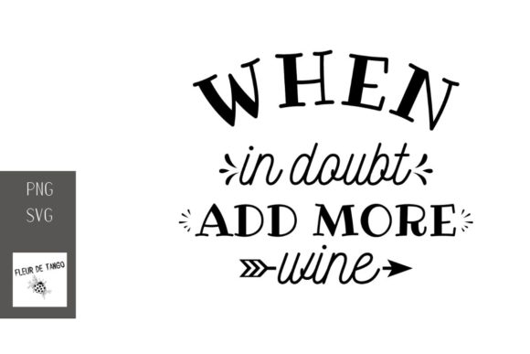 Print on Demand: When in Doubt Add More Wine 5 Graphic Illustrations By Fleur de Tango