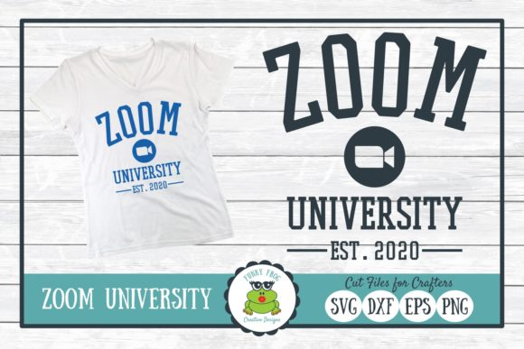 Zoom University Cut File for Craft Graphic Crafts By funkyfrogcreativedesigns