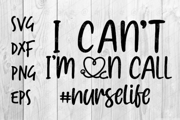 Download Free On Call Nurse Life Graphic By Spoonyprint Creative Fabrica for Cricut Explore, Silhouette and other cutting machines.
