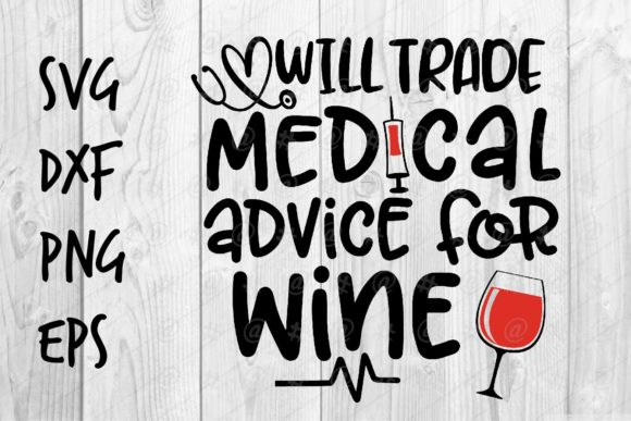 Download Free Trade Medical Advice For Wine Graphic By Spoonyprint Creative for Cricut Explore, Silhouette and other cutting machines.