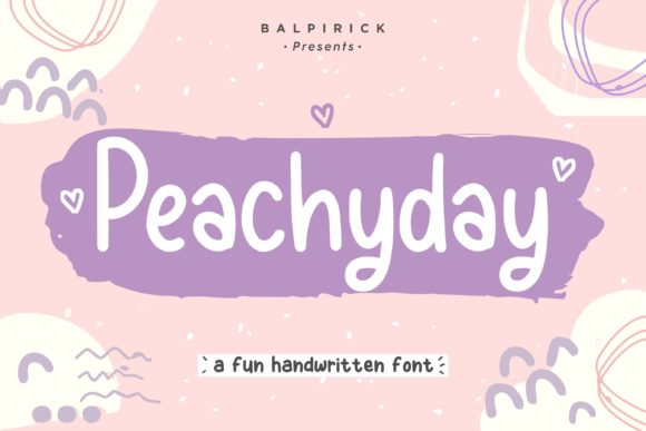Print on Demand: Peachyday Script & Handwritten Font By Balpirick