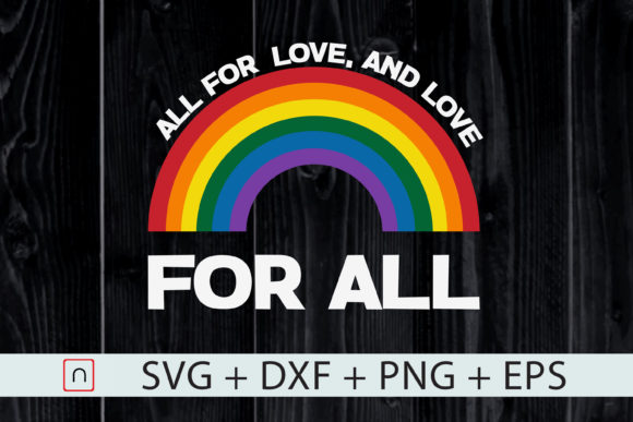 Download Free All For Love And Love For All Cricut Graphic By Novalia for Cricut Explore, Silhouette and other cutting machines.