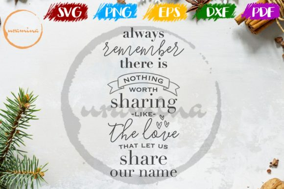 Download Free Always Remember There Is Nothing Worth Graphic By Uramina for Cricut Explore, Silhouette and other cutting machines.