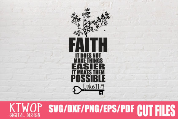 Download Free Faith It Does Not Make Things Easier It Makes Them Possible for Cricut Explore, Silhouette and other cutting machines.