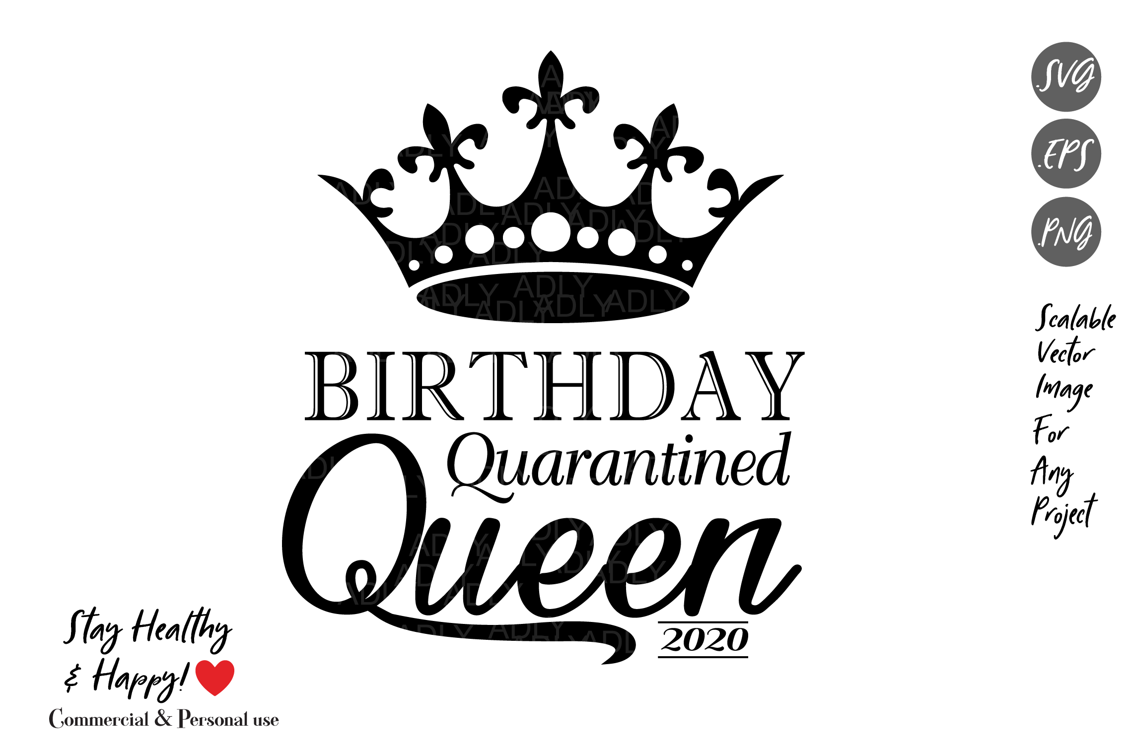 Birthday Quarantined Queen Graphic By Adlydigital Creative Fabrica