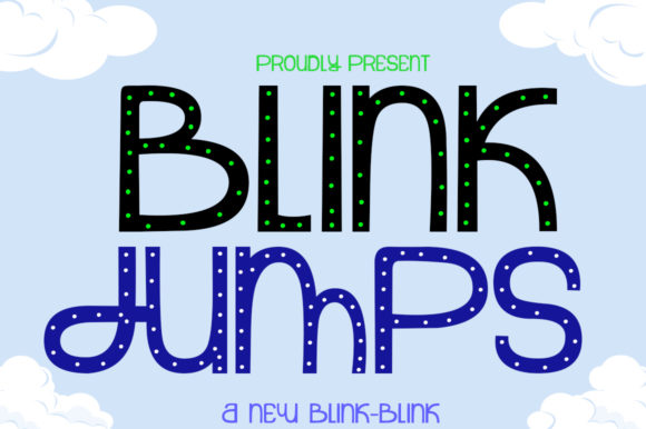 Print on Demand: Blink Jumps Display Font By jehansyah251