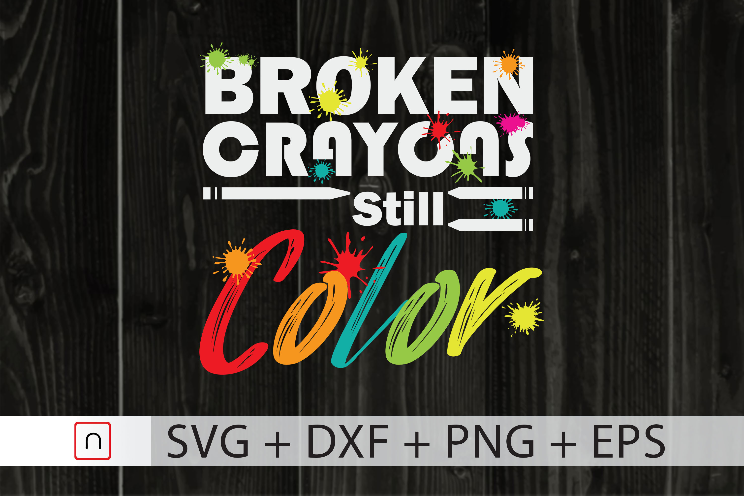 Download Free Broken Crayons Still Color Cricut Graphic By Novalia Creative for Cricut Explore, Silhouette and other cutting machines.
