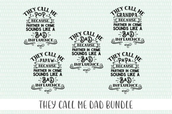Print on Demand: Father's Day Bundle - They Call Me Graphic Crafts By Simply Cut Co