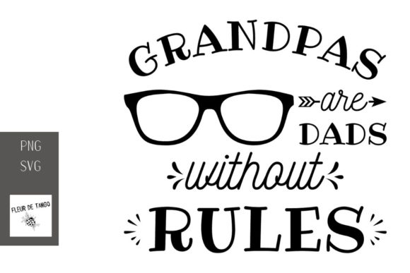Download Free Grandpas Are Dads Without Rules Graphic By Fleur De Tango for Cricut Explore, Silhouette and other cutting machines.