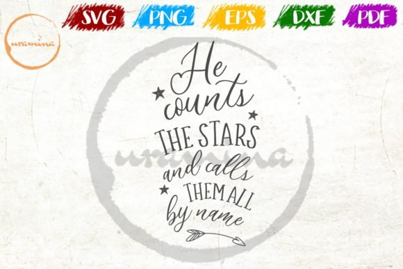 Download Free He Counts The Stars And Calls Them All Graphic By Uramina SVG Cut Files