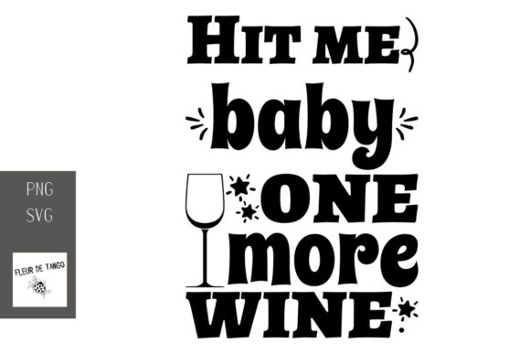 Print on Demand: Hit Me Baby One More Wine 2 Graphic Illustrations By Fleur de Tango