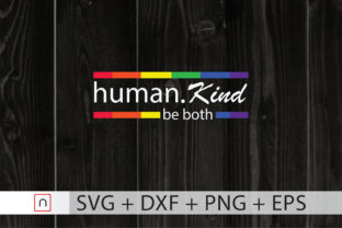 Print on Demand: Human Kind LGBTQ Be Both Cricut   Graphic Print Templates By Novalia