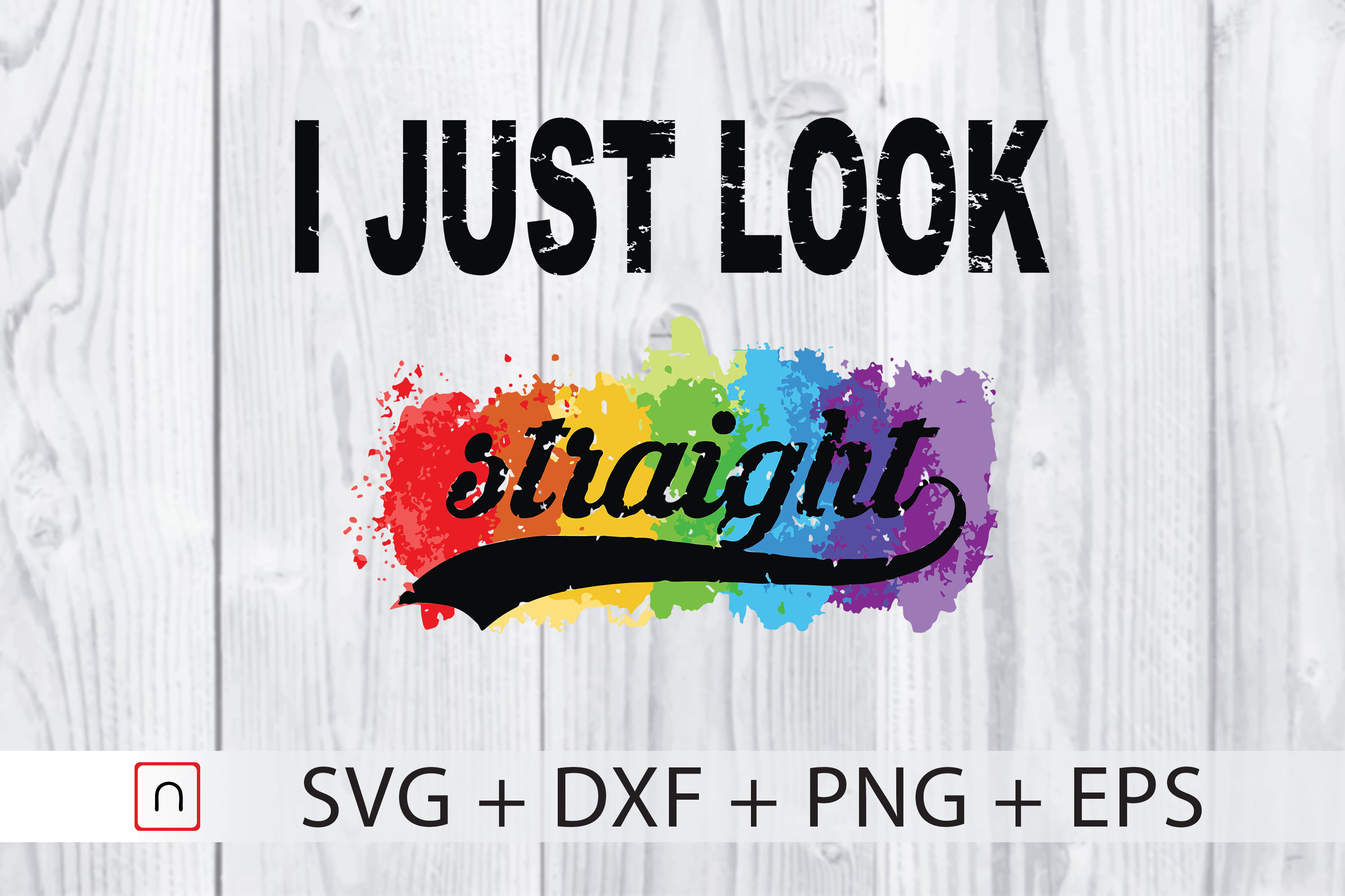 Download Free I Just Look Straight Svg Lgbtq Pride Svg Graphic By Novalia for Cricut Explore, Silhouette and other cutting machines.