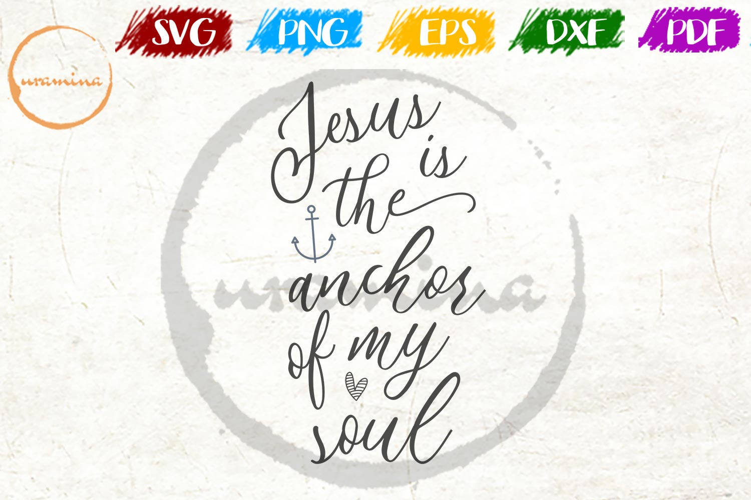Download Free Jesus Is The Anchor Of My Soul Graphic By Uramina Creative Fabrica for Cricut Explore, Silhouette and other cutting machines.