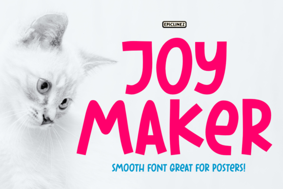 Print on Demand: Joy Maker Display Font By Epiclinez