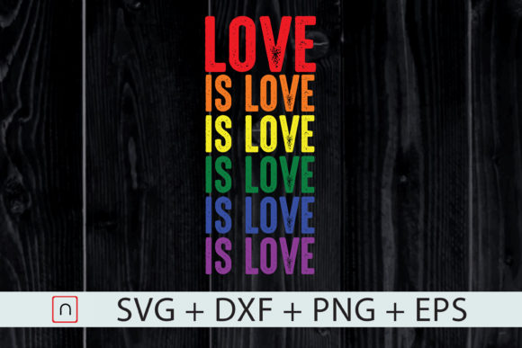 Download Free Lgbtq Gay Pride Flag Love Is Love Graphic By Novalia Creative for Cricut Explore, Silhouette and other cutting machines.
