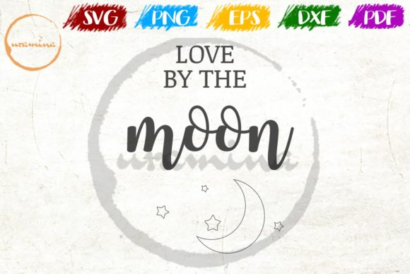 Download Free Love By The Moon Grafik Von Uramina Creative Fabrica for Cricut Explore, Silhouette and other cutting machines.