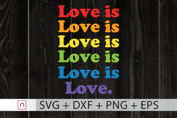 Download Free Love Is Love Lgbtq Pride Month 2020 Graphic By Novalia for Cricut Explore, Silhouette and other cutting machines.