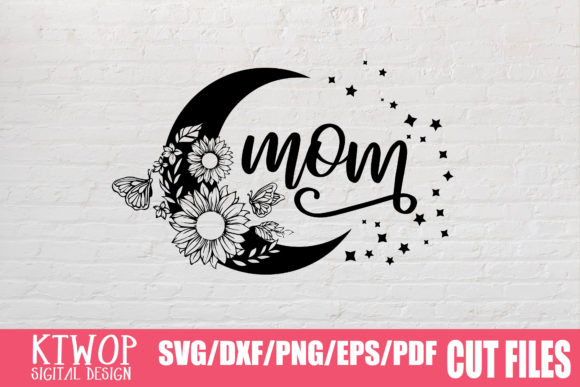 Download Free Mom Graphic By Ktwop Creative Fabrica for Cricut Explore, Silhouette and other cutting machines.