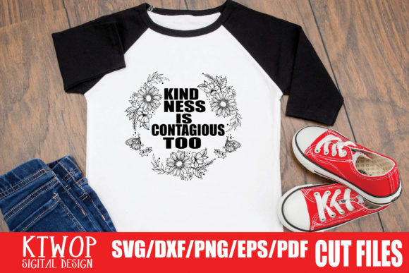 Download Free Kindness Is Contagious Too Graphic By Ktwop Creative Fabrica for Cricut Explore, Silhouette and other cutting machines.