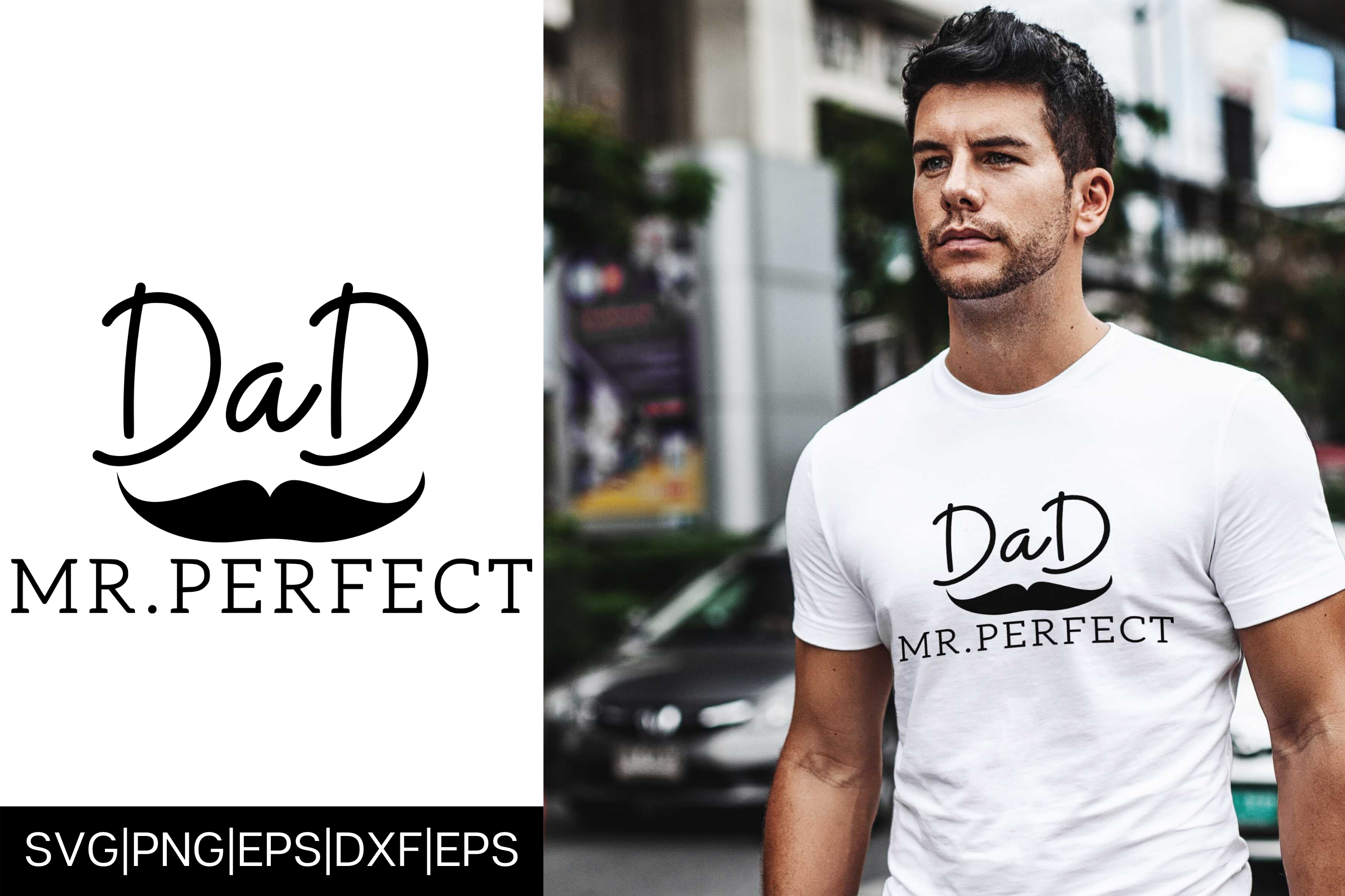 Mr Perfect Dad Father S Day Design Graphic By Mockup Venue