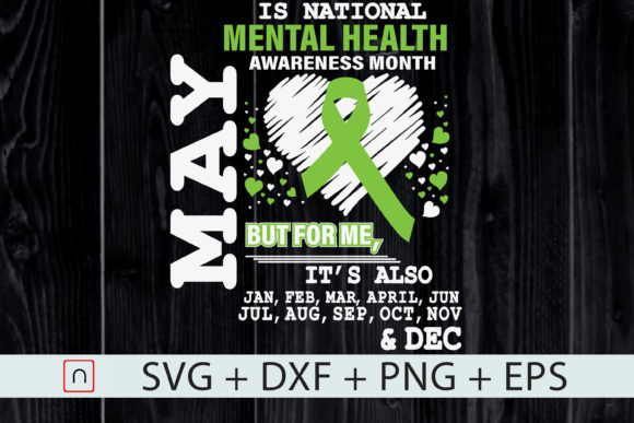 Download Free May Is Mental Health Awareness Month Graphic By Novalia for Cricut Explore, Silhouette and other cutting machines.