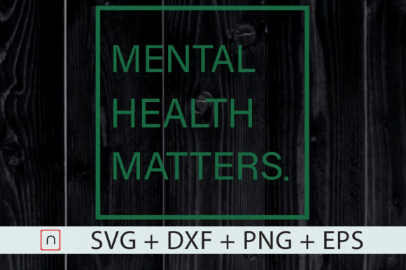 Download Free Mental Health Matters Mental Health Graphic By Novalia for Cricut Explore, Silhouette and other cutting machines.