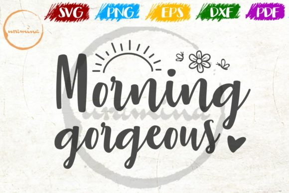 Download Free Morning Gorgeous Graphic By Uramina Creative Fabrica for Cricut Explore, Silhouette and other cutting machines.