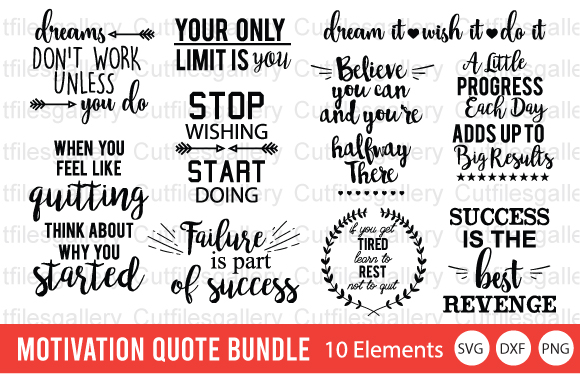Download Free Motivation Quote Bundle Graphic By Cutfilesgallery Creative for Cricut Explore, Silhouette and other cutting machines.