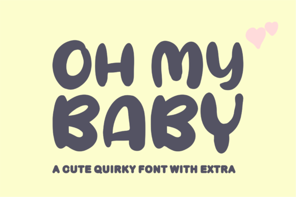 Print on Demand: Oh My Baby Display Font By Azetype