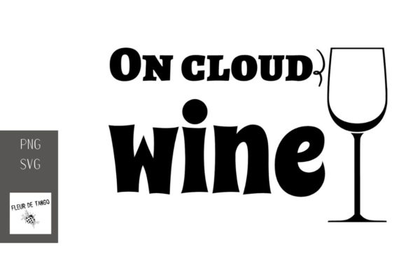 Download Free On Cloud Wine 2 Graphic By Fleur De Tango Creative Fabrica SVG Cut Files