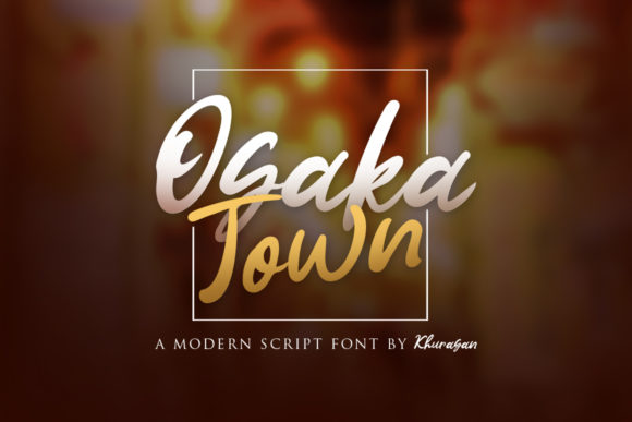 Print on Demand: Osaka Town Script & Handwritten Font By Khurasan