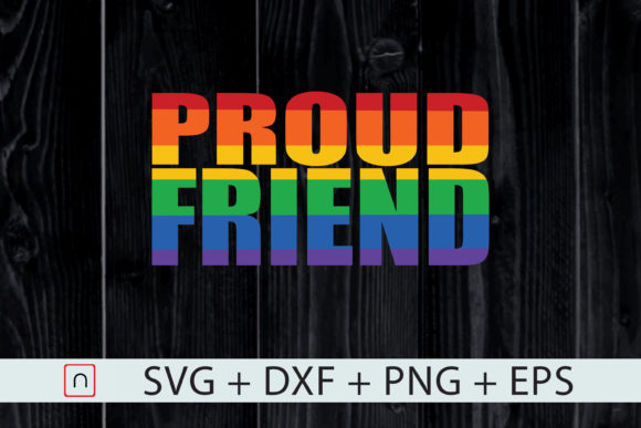Download Free Proud Friend Lgbtq Gay Pride Cricut Graphic By Novalia for Cricut Explore, Silhouette and other cutting machines.