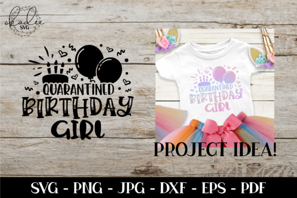 Download Free Quarantine Birthday Girl Graphic By Okadee Svg Creative Fabrica for Cricut Explore, Silhouette and other cutting machines.
