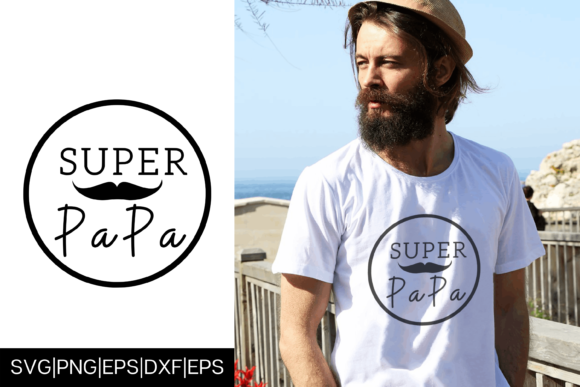 Download Free Super Papa Father S Day Tshirt Design Graphic By Mockup Venue for Cricut Explore, Silhouette and other cutting machines.