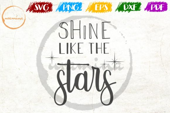 Download Free Shine Like The Stars Graphic By Uramina Creative Fabrica for Cricut Explore, Silhouette and other cutting machines.