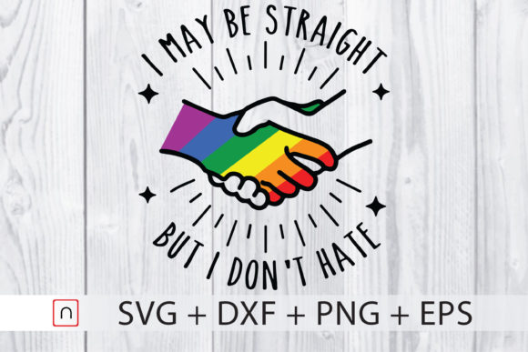 Download Free Straight Don T Hate Lgbtq Pride Graphic By Novalia Creative for Cricut Explore, Silhouette and other cutting machines.