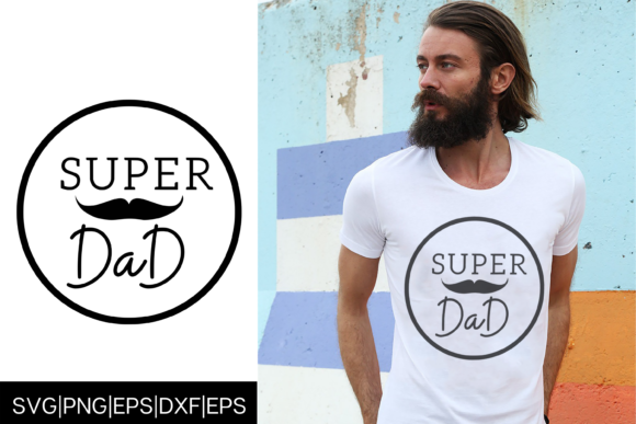 Download Free Super Dad Father S Day Tshirt Design Graphic By Mockup Venue for Cricut Explore, Silhouette and other cutting machines.