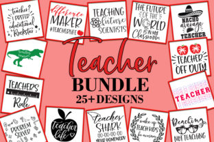 Print on Demand: Teacher Bundle - 25+ Designs  Graphic Crafts By freelingdesignhouse