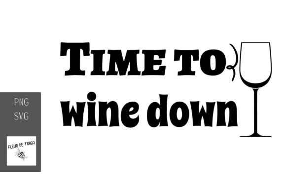 Print on Demand: Time to Wine Down 2 Graphic Illustrations By Fleur de Tango