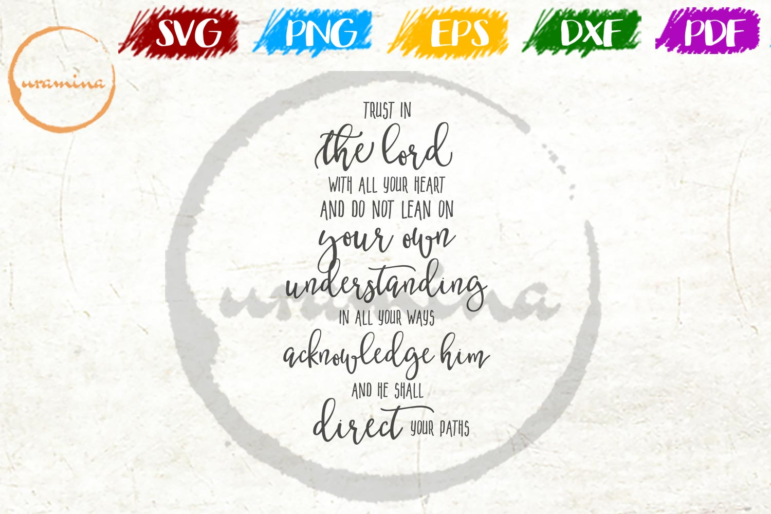 Download Free Trust In The Lord With All Your Heart Graphic By Uramina Creative Fabrica for Cricut Explore, Silhouette and other cutting machines.