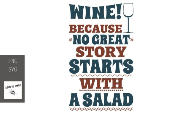 Download Free Wine Because No Great Story Starts With Graphic By Fleur De for Cricut Explore, Silhouette and other cutting machines.