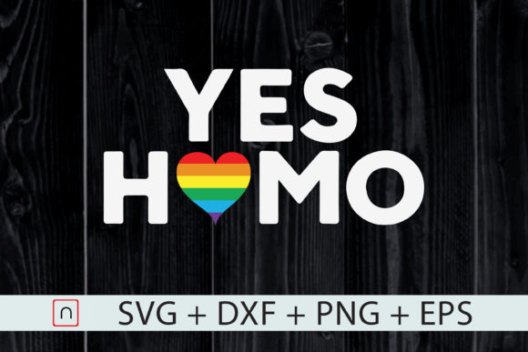 Download Free Yes Homo Gay Pride Lgbtq Rainbow Graphic By Novalia Creative for Cricut Explore, Silhouette and other cutting machines.