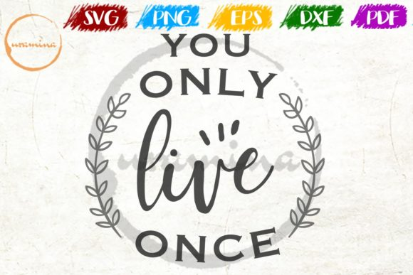 You Only Live Once Graphic By Uramina Creative Fabrica