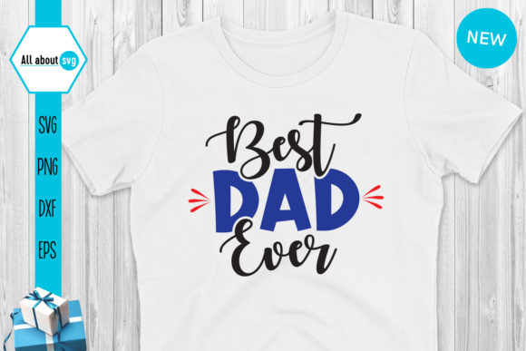 Download Free Best Dad Ever Father S Day Graphic By All About Svg Creative for Cricut Explore, Silhouette and other cutting machines.